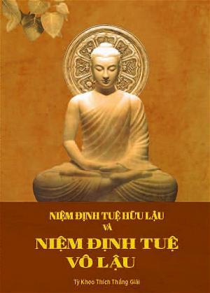 Niệm Định Tuệ Hữu Lậu & Niệm Định Tuệ Vô Lậu (1)