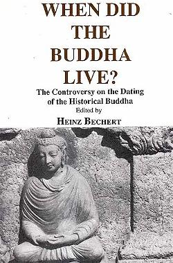 Heinz_Bechert-When_did_the_Buddha_live
