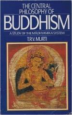 the-central-philosophy-of-buddhism