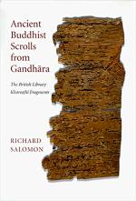 ancient-buddhist-scrolls-from-gandhara-the-british-library-kharosthi-fragments-gandharan-buddhist-texts-