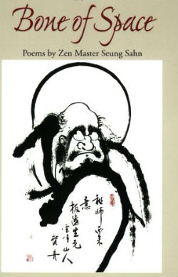 bone-of-space-poems-by-zen-master-seung-sahn