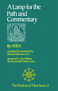 A Lamp for the Path and Commentary of Atisa