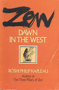 Zen, dawn in the West