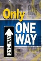 only-one-way